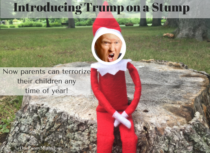 Trump on a Stump - Now Parents Can Terrorize Their Children Any Time Of Year